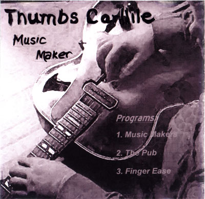 Music Maker - The Thumbs Carllile DVD